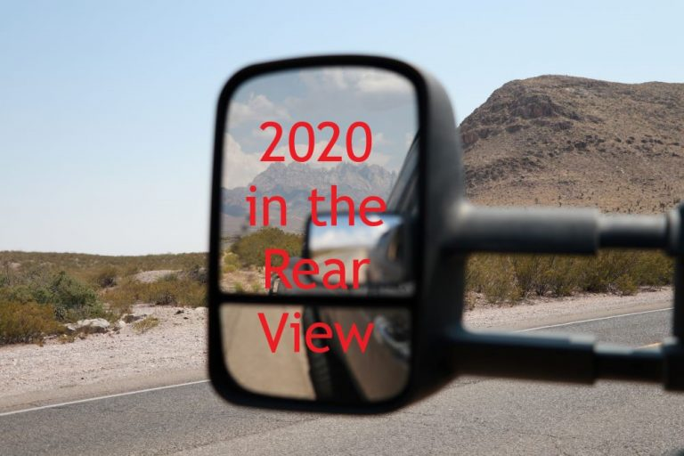 Year in Review – 2020 in the Rear View